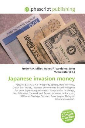 Miller / Vandome / McBrewster | Japanese invasion money | Buch | sack.de