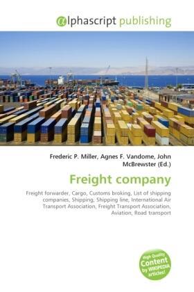 Miller / Vandome / McBrewster | Freight company | Buch | sack.de