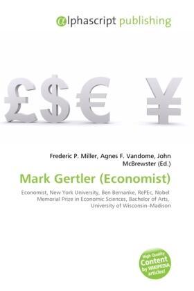 Miller / Vandome / McBrewster | Mark Gertler (Economist) | Buch | sack.de