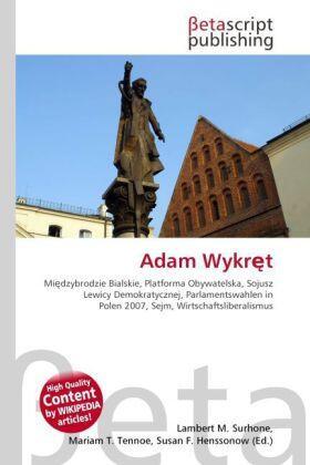 Surhone / Timpledon / Marseken | Adam Wykr t | Buch | sack.de