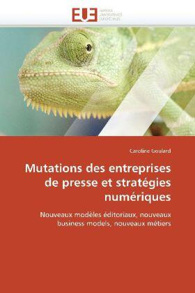 Mutations Des Entreprises de Presse Et Stratégies Numériques | Buch | sack.de
