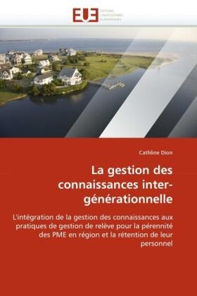 La Gestion Des Connaissances Inter-Générationnelle | Buch | sack.de