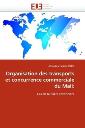 Organisation Des Transports Et Concurrence Commerciale Du Mali | Buch | sack.de