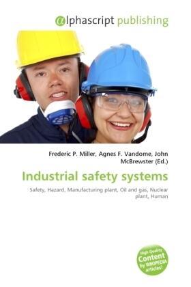 Miller / Vandome / McBrewster | Industrial safety systems | Buch | sack.de