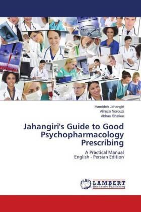 Jahangiri's Guide to Good Psychopharmacology Prescribing | Buch | sack.de