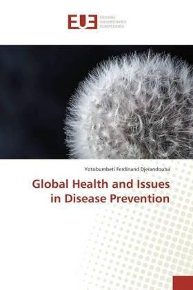 Global Health and Issues in Disease Prevention   Buch   sack.de