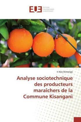 Alimengo   Analyse sociotechnique des producteurs maraîchers de la Commune Kisangani   Buch   sack.de