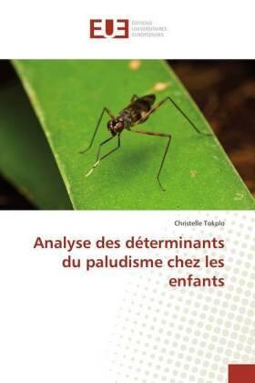 Analyse des déterminants du paludisme chez les enfants   Buch   sack.de