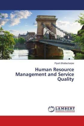 Human Resource Management and Service Quality | Buch | sack.de