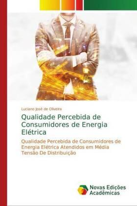 Qualidade Percebida de Consumidores de Energia Elétrica | Buch | sack.de