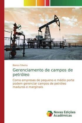 Gerenciamento de campos de petróleo | Buch | sack.de