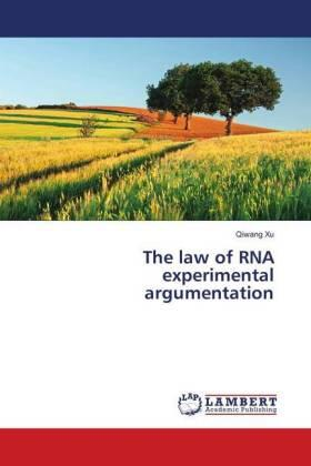 The law of RNA experimental argumentation | Buch | sack.de