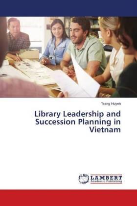 Huynh | Library Leadership and Succession Planning in Vietnam | Buch | sack.de