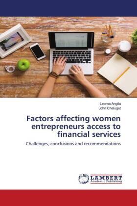Factors affecting women entrepreneurs access to financial services | Buch | sack.de