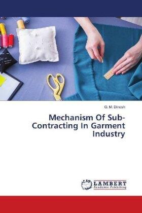 Mechanism Of Sub-Contracting In Garment Industry   Buch   sack.de