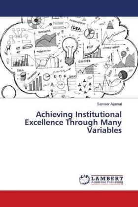 Achieving Institutional Excellence Through Many Variables | Buch | sack.de