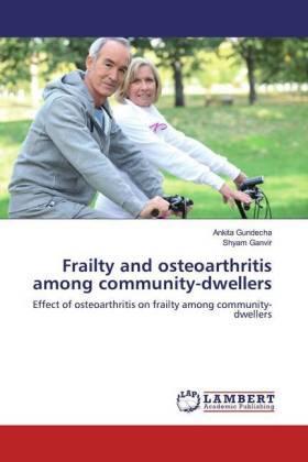 Frailty and osteoarthritis among community-dwellers | Buch | sack.de