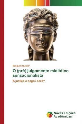 O (pré) julgamento midiático sensacionalista | Buch | sack.de