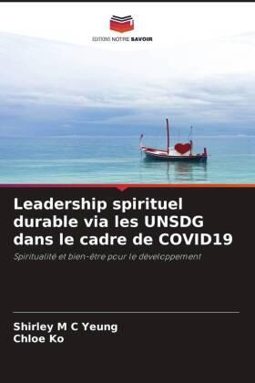 Leadership spirituel durable via les UNSDG dans le cadre de COVID19   Buch   sack.de