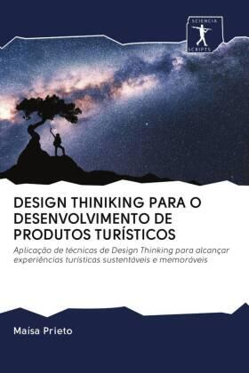 DESIGN THINIKING PARA O DESENVOLVIMENTO DE PRODUTOS TURÍSTICOS   Buch   sack.de