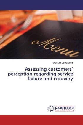 Memarbashi | Assessing customers' perception regarding service failure and recovery | Buch | sack.de