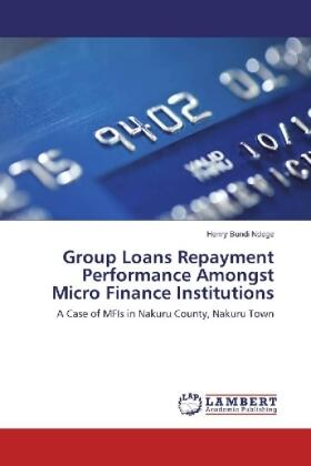 Group Loans Repayment Performance Amongst Micro Finance Institutions | Buch | sack.de