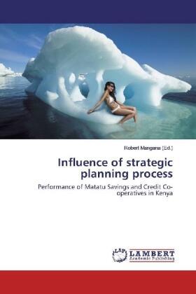 Mangana   Influence of strategic planning process   Buch   sack.de