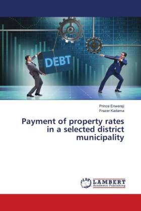 Enwereji / Kadama | Payment of property rates in a selected district municipality | Buch | sack.de