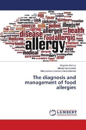 Bartuzi / Kaczmarski / Czerwionka-Szaflarska | The diagnosis and management of food allergies | Buch | sack.de