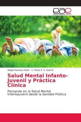 Salud Mental Infanto-Juvenil y Práctica Clínica | Buch | sack.de