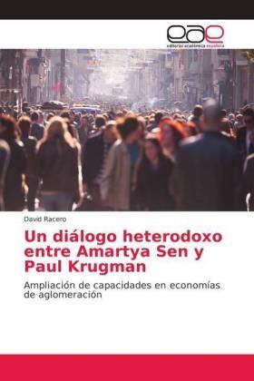 Un diálogo heterodoxo entre Amartya Sen y Paul Krugman | Buch | sack.de