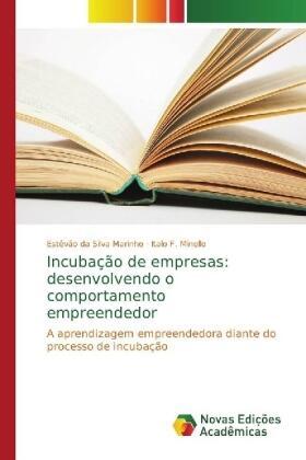 Incubação de empresas: desenvolvendo o comportamento empreendedor | Buch | sack.de