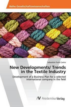 New Developments/ Trends in the Textile Industry | Buch | sack.de
