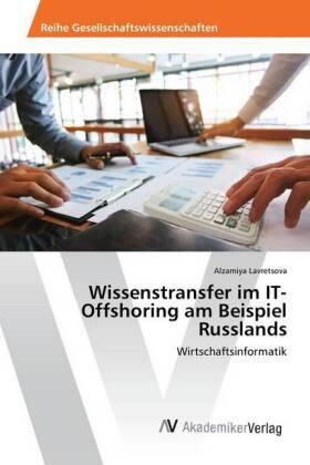Wissenstransfer im IT-Offshoring am Beispiel Russlands | Buch | sack.de