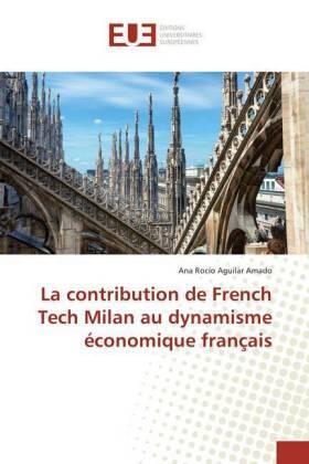 Aguilar Amado | La contribution de French Tech Milan au dynamisme économique français | Buch | sack.de