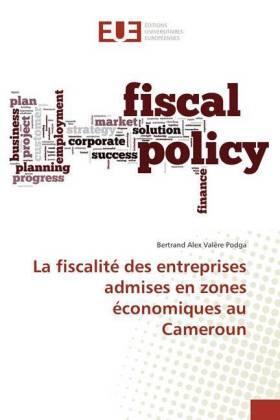 Podga | La fiscalité des entreprises admises en zones économiques au Cameroun | Buch | sack.de