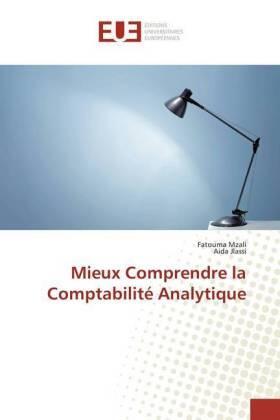 Mzali / Jlassi | Mieux Comprendre la Comptabilité Analytique | Buch | sack.de