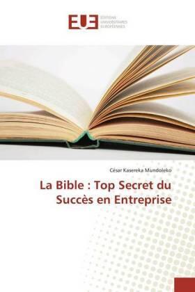 La Bible : Top Secret du Succès en Entreprise | Buch | sack.de