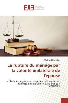 La rupture du mariage par la volonté unilatérale de l'épouse   Buch   sack.de