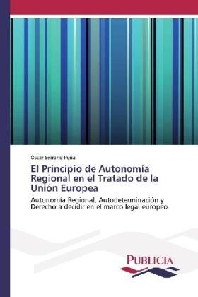 Serrano Peña | El Principio de Autonomía Regional en el Tratado de la Unión Europea | Buch | sack.de