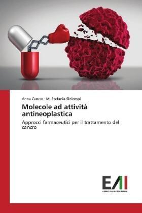 Caruso / Sinicropi   Molecole ad attività antineoplastica   Buch   sack.de