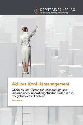 Aktives Konfliktmanagement | Buch | sack.de