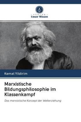 Marxistische Bildungsphilosophie im Klassenkampf | Buch | sack.de