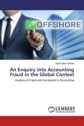 An Enquiry into Accounting Fraud in the Global Context | Buch | sack.de