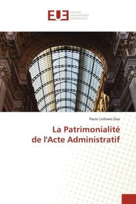 La Patrimonialité de l'Acte Administratif | Buch | sack.de
