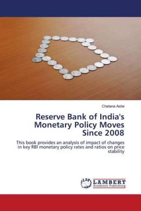 Reserve Bank of India's Monetary Policy Moves Since 2008 | Buch | sack.de