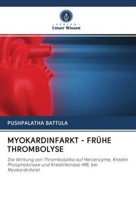 MYOKARDINFARKT - FRÜHE THROMBOLYSE   Buch   sack.de