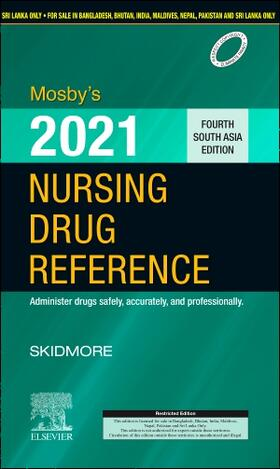 Skidmore-Roth | Mosby's 2021 Nursing Drug Reference: Fourth South Asia Edition | Buch | sack.de