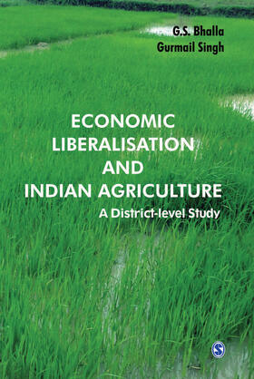 Bhalla / Singh | Economic Liberalisation and Indian Agriculture | Buch | sack.de