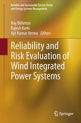 Billinton / Karki / Verma | Reliability and Risk Evaluation of Wind Integrated Power Systems | Buch | sack.de